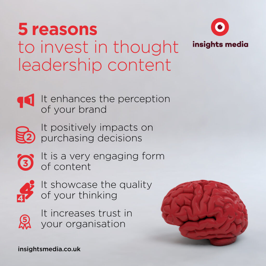 5 reasons to invest in thought leadership content