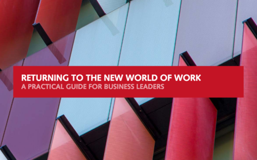 Cover of the report, Returning to the new world of work: a practical guide for business leaders
